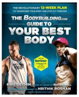 Buy The Bodybuilding.com: Guide to Your Best Body (English): Book