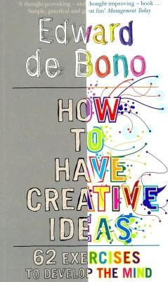 How to Have Creative Ideas : 62 Exercises to Develop the Mind price comparison at Flipkart, Amazon, Crossword, Uread, Bookadda, Landmark, Homeshop18