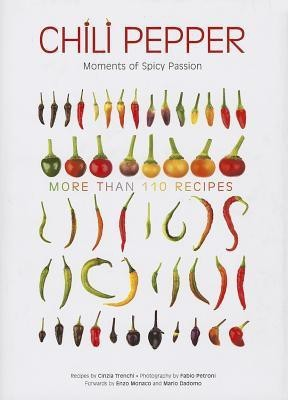 CHILI PEPPER HOT CUISINE & SPICY PASSION (English) price comparison at Flipkart, Amazon, Crossword, Uread, Bookadda, Landmark, Homeshop18