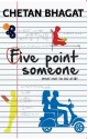 Five Point Someone : What Not to do at Iit (English): Book