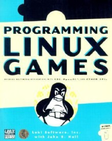Programming Linux Games (English) (Paperback)