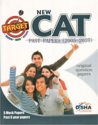 Buy Target New CAT - Past Papers (2005 - 2010) + 5 Mock Tests : 5 Mock Papers and Past 6 Year Papers (English) 3rd Edition: Book