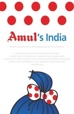 Buy Amul?s India: Based On 50 Years of Amul Advertising (English): Book