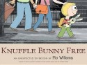 Knuffle Bunny Free : An Unexpected Diversion (English): Book