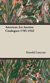 American Art Auction Catalogues 1785-1942 (English) (Hardcover)