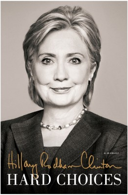 Hard Choices Author: Hillary Rodham Clinton