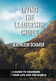 Living the Leadership Choice: A Guide to Changing Your Life and the World (English) (Hardcover)