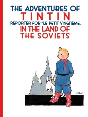 Buy Tintin : in the Land of the Soviets in B (English): Book