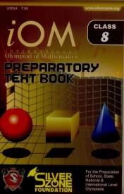 IOM - International Olympiad of Mathematics Preparatory Text Book (Class - 8) (English) (Paperback)