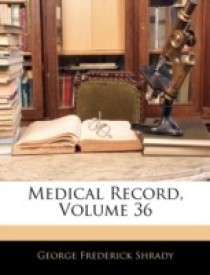 Medical Record, Volume 36 (English) (Paperback)