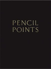 Pencil Points Reader: A Journal for the Drafting Room, 1920-1943 (Princeton Architectural Press Classic Reprint) (English) (Hardcover)