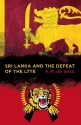 Sri Lanka and the Defeat of the LTTE price comparison at Flipkart, Amazon, Crossword, Uread, Bookadda, Landmark, Homeshop18