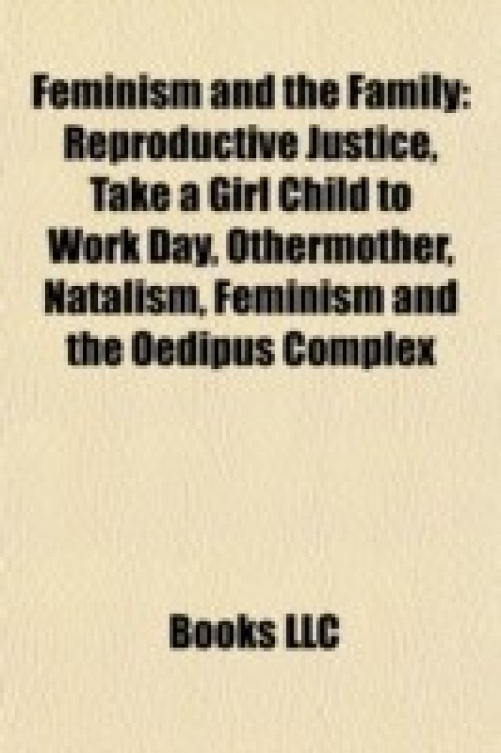 Feminist Perspectives on Reproduction and the Family