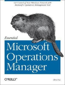 Essential Microsoft Operations Manager (English) (Paperback)