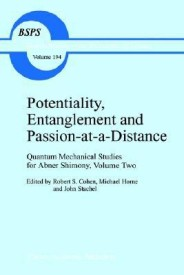 Potentiality, Entanglement and Passion-at-a-Distance: Quantum Mechanical Studies for Abner Shimony, Volume Two: Quantum Mechanical Studies for Abner ... (Boston Studies in the Philosophy of Science) (English) (Hardcover)