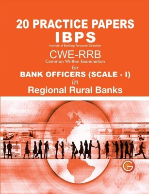 Buy 20 Practice Papers IBPS CWE-RRB Bank Officers in Regional Rural Banks (Scale - 1): Book