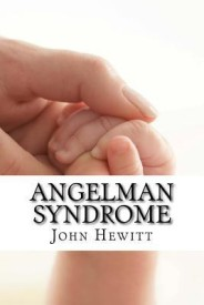 Angelman Syndrome: Causes, Tests, and Treatments (English) (Paperback)