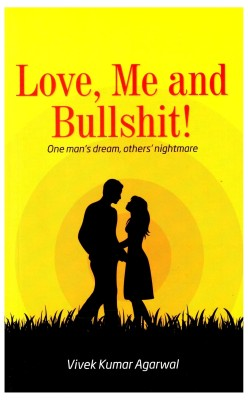 Buy Love, Me and Bullshit!: Book