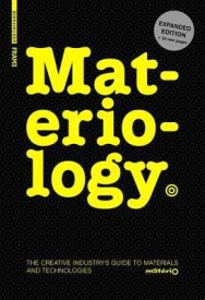 Materiology: The Creative Industry's Guide to Materials and Technologies (English) (Hardcover)
