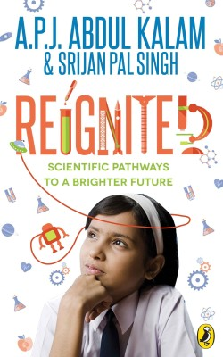Reignited : Scientific Pathways to a Brighter Future (English)