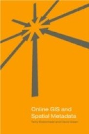 Online GIS and Spatial Metadata (Geographic Information Systems Workshop) (English) (Hardcover)