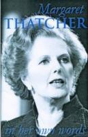 Margaret Thatcher: In Her Own Words (English): Book