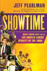 Showtime: Magic, Kareem, Riley, and the Los Angeles Lakers Dynasty of the 1980s (English) (Hardcover)