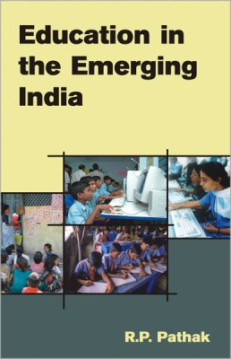 education in emerging india Education in emerging india - ebook written by ravi, s samuel read this book using google play books app on your pc, android, ios devices download for offline reading, highlight, bookmark.
