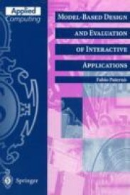 Model-Based Design and Evaluation of Interactive Applications (English) Softcover reprint of the original 1st ed. 2000th Edition (Paperback)