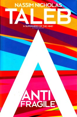 Buy Antifragile : How to Live in a World We (English): Book