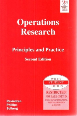 Buy OPERATIONS RESEARCH : PRINCIPLES AND PRACTICE 2ED 2nd Edition: Book