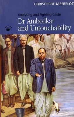 Dr Ambedkar And Untouchability : Analysing And Fighting Caste, 1/e PB 1st  Edition price comparison at Flipkart, Amazon, Crossword, Uread, Bookadda, Landmark, Homeshop18