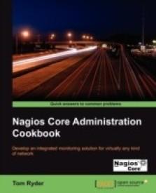 Nagios Core Administrators Cookbook (English) (Paperback)