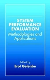 Systems Performance Evaluation: Methodologies and Applications (English) (Hardcover)