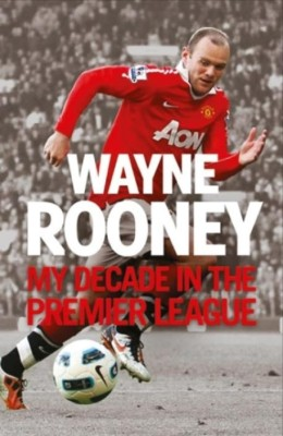Buy My Decade in the Premier League (English): Book