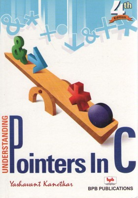 Buy UNDERSTANDING POINTERS IN C (English) 4th Edition: Book