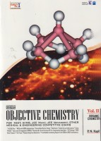 Objective Chemistry for NEET / AIIMS / JEE (Mains) / JEE (Advanced) / Other Medical & Engineering Competitive Exams (Set of 3 Volumes) 1st Edition: Book