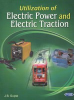 Utilization of Electric Power and Electric Traction (English) 10th Edition: Book