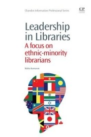 Leadership in Libraries: A Focus on Ethnic-Minority Librarians (English) (Paperback)