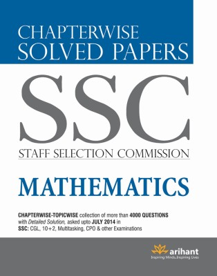 SSC - Staff Selection Commission Mathematics : Chapterwise Solved Papers (English) 1st  Edition price comparison at Flipkart, Amazon, Crossword, Uread, Bookadda, Landmark, Homeshop18