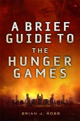 A Brief Guide To The Hunger Games price comparison at Flipkart, Amazon, Crossword, Uread, Bookadda, Landmark, Homeshop18