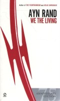 We The Living : 75Th Anniversary: Book