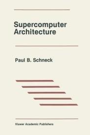 Supercomputer Architecture (English) (Paperback)