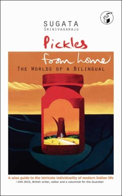Buy Pickles From Home: The Worlds of A Bilingual (English): Book