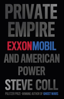 Buy PRIVATE EMPIRE: EXXONMOBIL AND AMERICAN POWER (English): Book