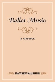 Ballet Music: A Handbook (English) (Hardcover)
