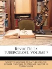 Revue De La Tuberculose, Volume 7 (Paperback)
