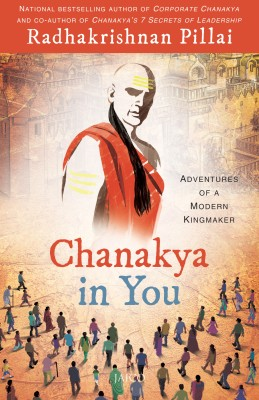 Compare Chanakya in You : Adventures of a Modern Kingmaker (English) at Compare Hatke