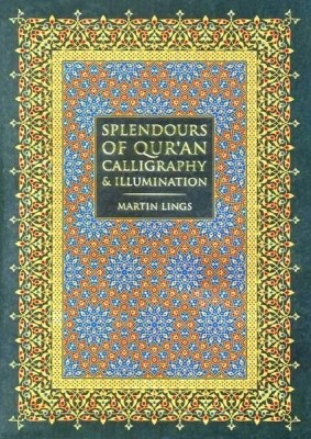 Buy Splendours Of Qur 39 An Calligraphy And Illumination At