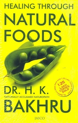Healing Through Natural Foods price comparison at Flipkart, Amazon, Crossword, Uread, Bookadda, Landmark, Homeshop18